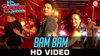 Bam Bam Video Song | Kis Kisko Pyaar Karoon
