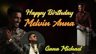 Melvin Anna Birthday Song | Gana Michael | Meendhakari Media