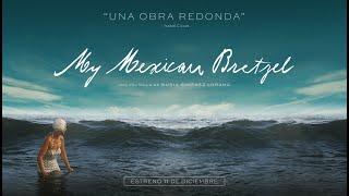 My Mexican Bretzel | Tráiler oficial | Avalon