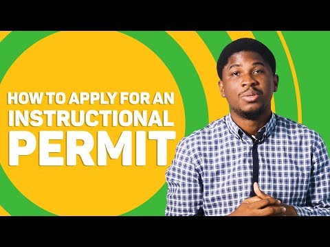 How To Apply For An Instructional Permit