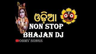 NON STOP ODIA BHAJAN DJ | ALL HIT OLD BHAJAN SONGS.mp3