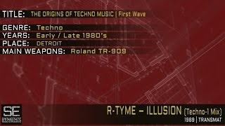R-Tyme - Illusion (Techno-1 Mix) (Transmat | 1989)