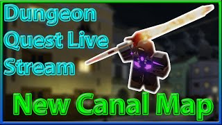 🔴ROBLOX Dungeon Quest Live Stream🔴🏆3 Vip Servers Carry🏆🔥New Dungeon Update🔥⛵The Canals⛵