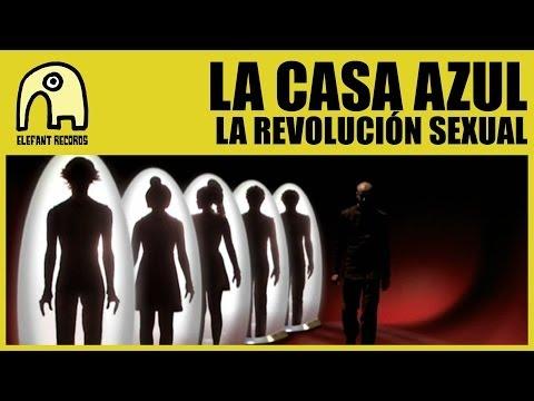 LA CASA AZUL - La Revolución Sexual [Official]