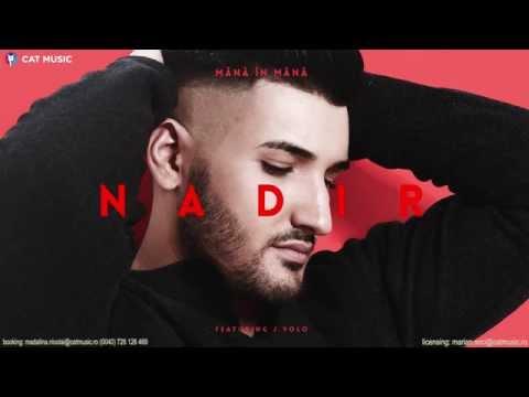 Nadir feat. J.Yolo  Mana in mana  Single
