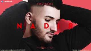 Repeat youtube video Nadir feat. J.Yolo - Mana in mana (Official Single)