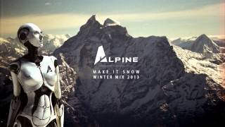 2013 new EPIC Electro & Dubstep - winter mix BANGERS by Alpine Universe