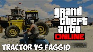 GTA V ONLINE - Test De Velocidad ? xD - Tractor VS Faggio !!