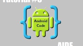 AIDE Programando desde tu Android. Tutorial #6 Caja de texto