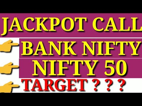 BANK NIFTY & NIFTY 50 JACKPOT CALL || BY C. G. TECH