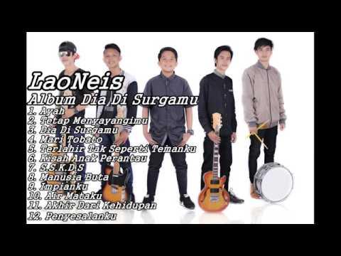 LaoNeis Full Album Dia Di Surgamu