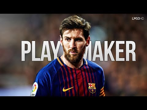 Lionel Messi 2018 ● The Best Playmaker - Passing & Assists HD