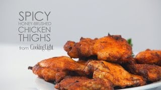 How To Cook Spicy Honey-brushed Chicken Thighs | Myrecipes