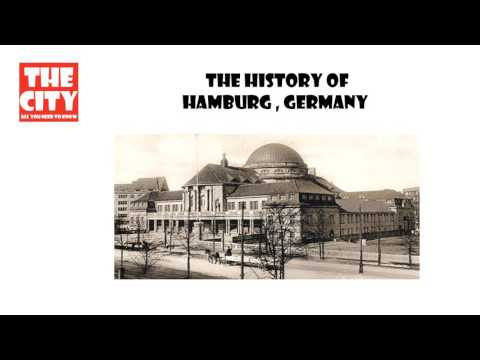 The history of Hamburg, Germany