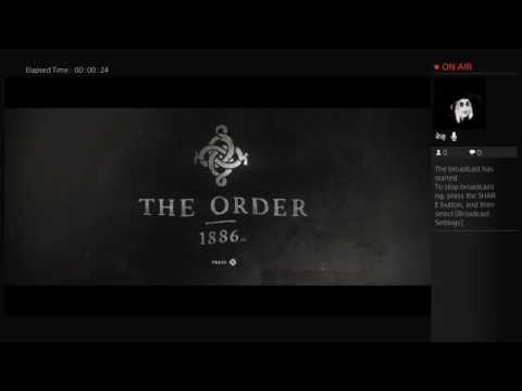 The Order: 1886 || Video #1 Twitch is stupid