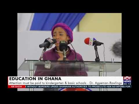 Education in Ghana: Attention must be paid to kindergarten & basic schools – Dr. Agyemang (19-7-21)