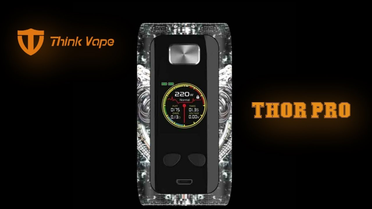 Thinkvape Thor Pro 220W Mod - YouTube