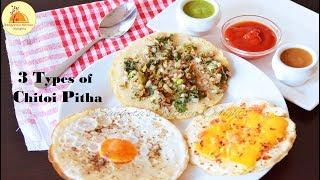 3 Types of Chitoi Pitha(Rice Flour Pancake):Cheese Tomato Chitoi,Achari/Pickle Chitoi,Egg/Dim Chitoi