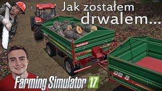 Farming Simulator 17 na Sosnówce [#2] ☆ Jak zostałem drwalem?! Zwózka drzewa ㋡ Bronczek