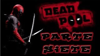 DEADPOOL PARTE 7 - FIESTA PORNO Y TETAS | WALKTHROUGH PLAYTHROUGH GAMEPLAY | FACECAM