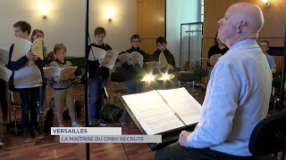 Yvelines | Versailles : La Maîtrise du CMBV recrute
