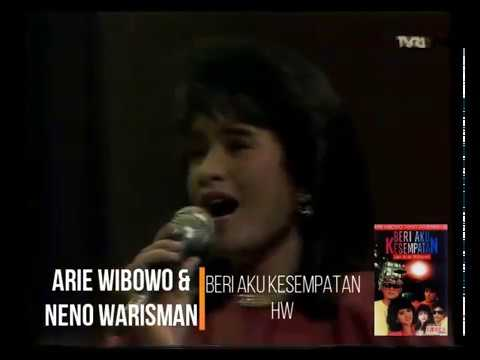 Arie Wibowo & Neno - Beri Aku Kesempatan (1990) (Safari)