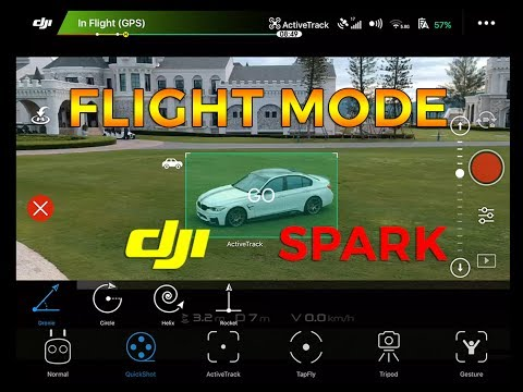DJI SPARK | FLIGHT MODE DEMONSTRATION
