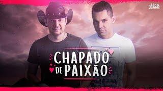 Léo e Junior - Chapado de Paixão