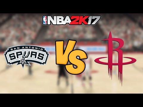 NBA 2K17 - San Antonio Spurs vs. Houston Rockets - Full Gameplay