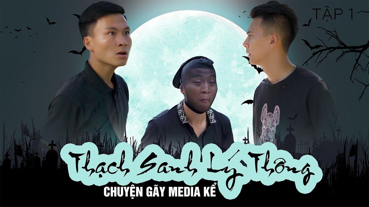 Thạch Sanh – Lý Thông Chuyện Gãy Media Kể | TẬP 1 | Phim Tình Cảm Hài Hước Gãy Media