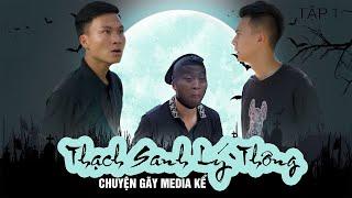 Thạch Sanh - Lý Thông Chuyện Gãy Media Kể | TẬP 1 | Phim Tình Cảm Hài Hước Gãy Media