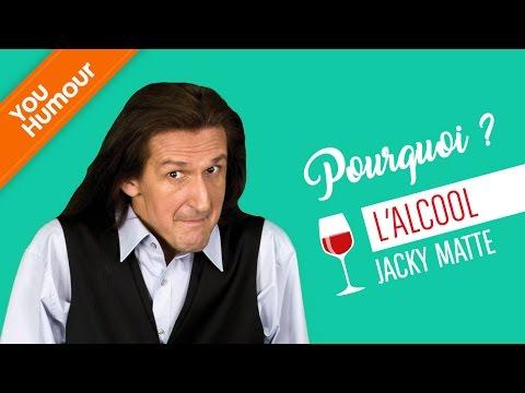 Jacky Matte : Pourquoi ? L'alcool