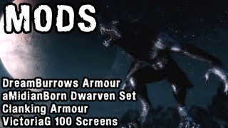 Skyrim Mod Spotlight: DreamBurrows, aMidianBorn Dwarven Armour, Clanking Armour, Skyrim Screensaver