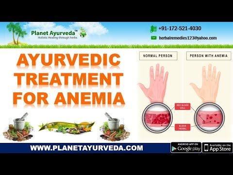 Ayurvedic Treatment for Anemia   Causes, Symptoms, Herbal Remedies & Diet