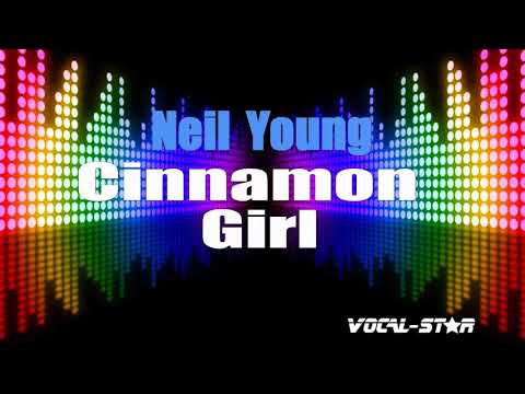 Neil Young - Cinnamon Girl (Karaoke Version) With Lyrics HD Vocal-Star Karaoke