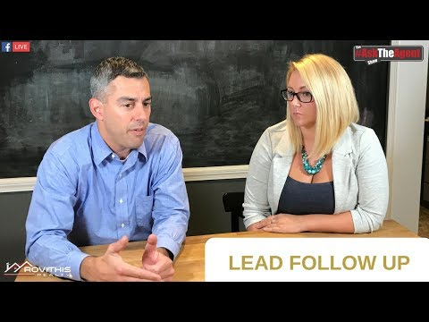 #AskTheAgent 12 Lead Follow Up in Real Estate