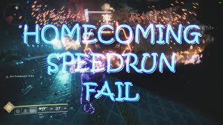 7:22 Homecoming Speedrun FAIL! (Destiny 2 PC Beta)