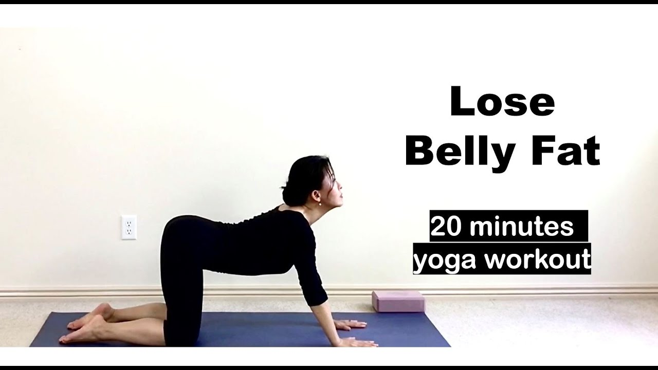 Best Exercise To Lose Belly Fat 20 Minutes Yoga Workout For A Flat Tummy