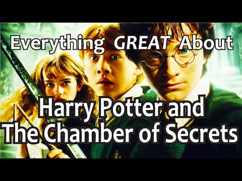 Everything GREAT About Harry Potter and The Chamber of Secrets!
