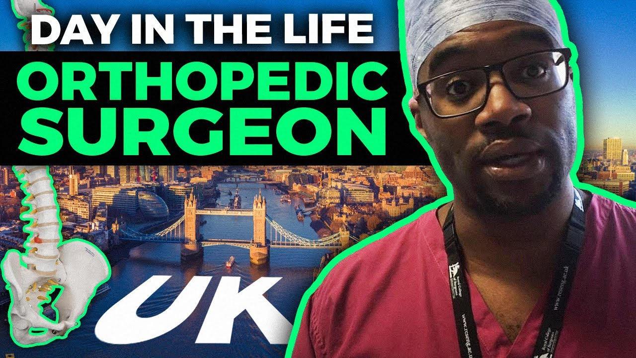 Day In The Life Of An Orthopedic Surgeon UK