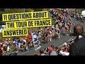 11 Questions About the Tour de France Answered