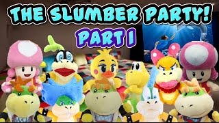 The Slumber Party! Part 1