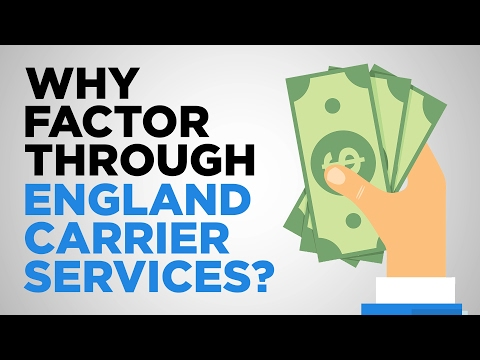 Why Factor Through England Carrier Services?