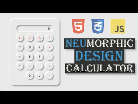Neumorphic Calculator Build 2020 (HTML, CSS, JavaScript)
