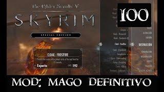 SKYRIM SPECIAL EDITION #100 -MOD MAGO DEFINITIVO-