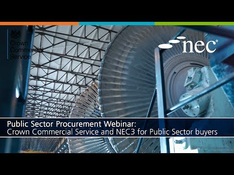 Public Sector Procurement: Crown Commercial Service and NEC3 for Public Sector buyers