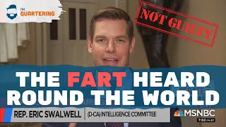 FartGate SOLVED! Eric Swalwell Has New Evidence!