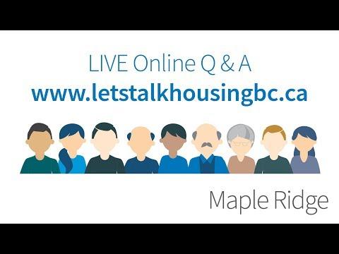 Let's Talk Housing Maple Ridge Live Q & A