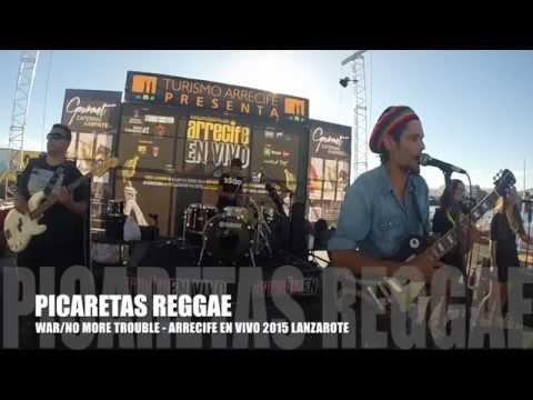 WAR/NO MORE TROUBLE - BOB MARLEY cover PICARETAS REGGAE (Arrecife en Vivo 2015)
