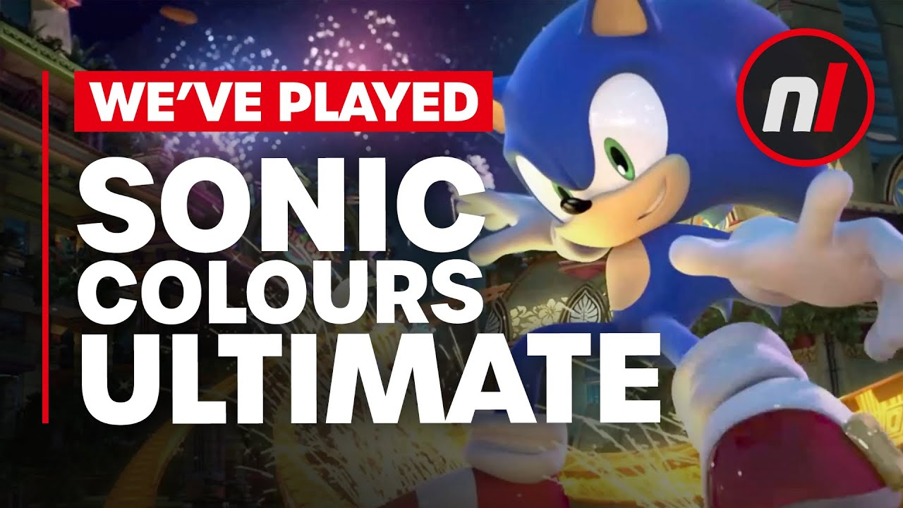 We've Played Sonic Colours Ultimate, Is It Any Good?